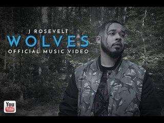J Rosevelt - Wolves (Official Music Video) 2017