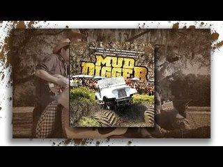 Mud Digger 1 - Featuring Lenny Cooper, Colt Ford, The Lacs, and MORE!