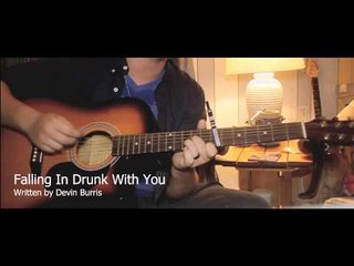 Devin Burris Acoustic- Falling In Drunk With You