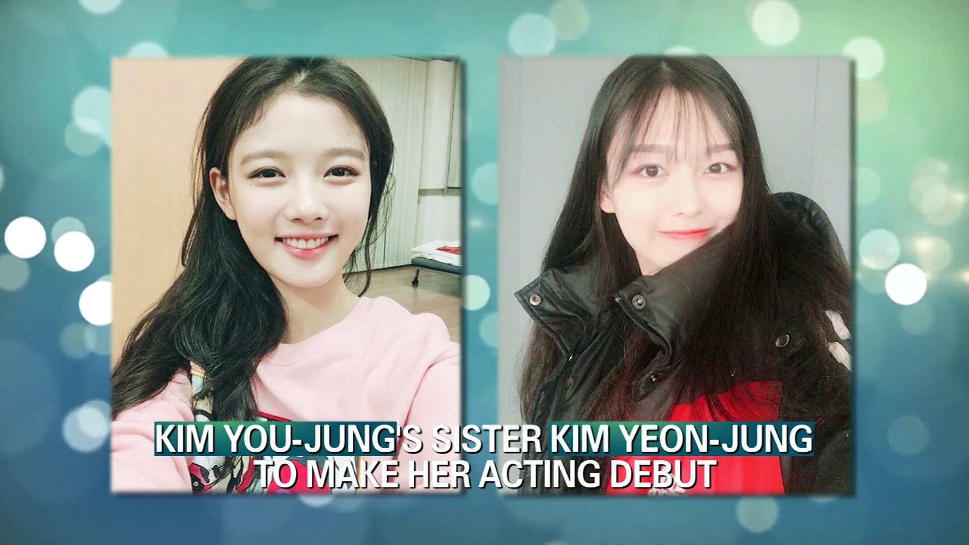 [Showbiz Korea] KIM YOU-JUNG(김유정)'s Sister KIM YEON-JUNG(김연정) to Make Her  Acting Debut