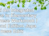Read  Genki An Integrated Course in Elementary Japanese Workbook I Second Edition Japanese 15e629f4