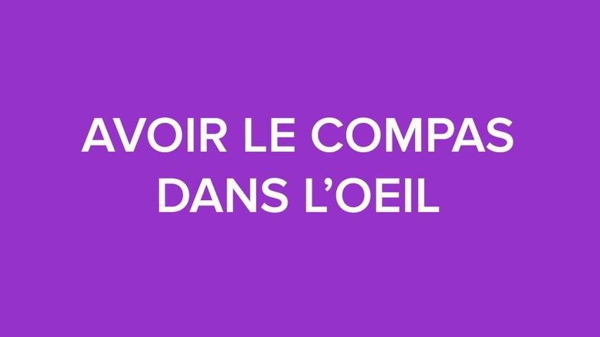#DOUCSAVIEN / AVOIR LE COMPAS DANS L'ŒIL