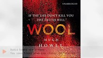 Listen to Wool Audiobook by Hugh Howey, narrated by Susannah Harker