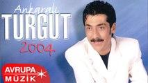 Ankaralı Turgut - Ankaralı Turgut 2004 / Yalaka / Para (Full Albüm)