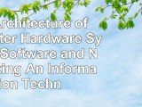 Read  The Architecture of Computer Hardware Systems Software and Networking An Information 29b3e1ba