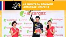 La minute du combatif Antargaz - Étape 16 - Tour de France 2017