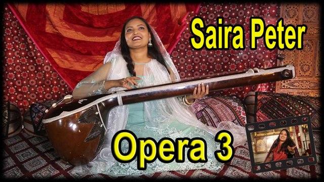 Saira Peter - Opera 3