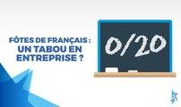 Fautes de français : un tabou en entreprise ?