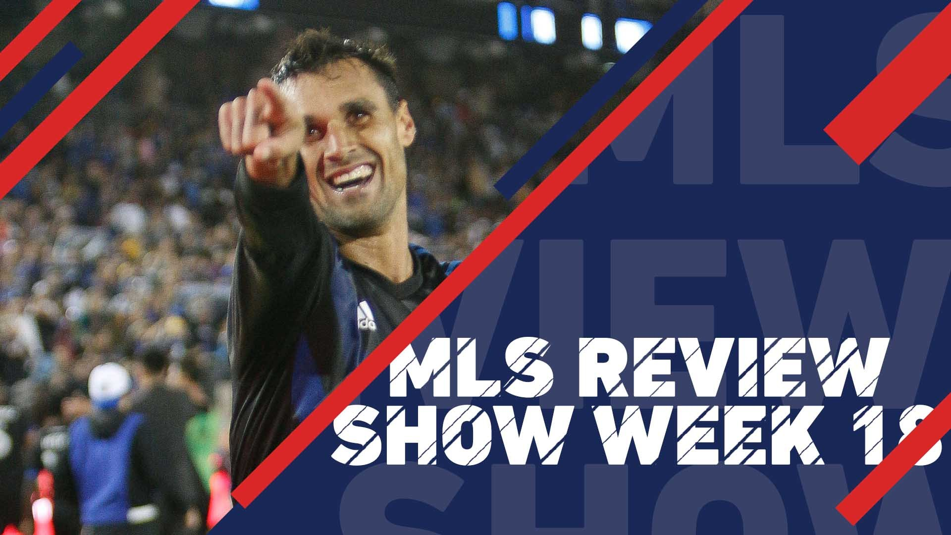 Cali Clasico and Chicago goes top | MLS Review Show, Week 18