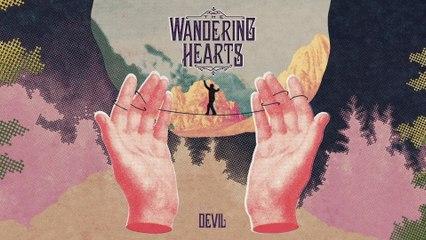 The Wandering Hearts - Devil