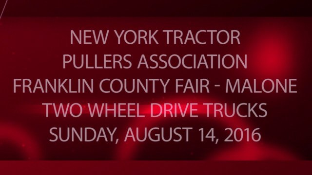 NYTPA - Franklin County Fair - 08-14-2016 - Two Wheel Drive Trucks