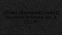 [E4LbL.[Free Download]] Devilman Grimoire Vol. 2 by Go NagaiYukito KishiroNISIOISINGo Nagai [W.O.R.D]