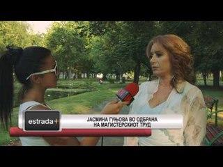 Estrada plus 20 07 2017 - Jasmina Gunjova vo odbrana na magisterskiot trud