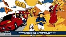 Philippine Development Plan para sa taong 2017 hanggang 2022, inilatag ng NEDA