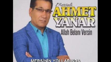 Ahmet Yanar - Mersin'in Yollarında - (Official Audıo)