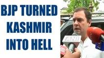 Rahul Gandhi criticises Modi and NDA's policies for wreaking havoc in Kashmir | Oneindia News