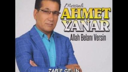 Ahmet Yanar - Zarif Gelin - (Official Audıo)