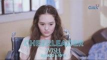 Wish Ko Lang: A cheerleader's wish
