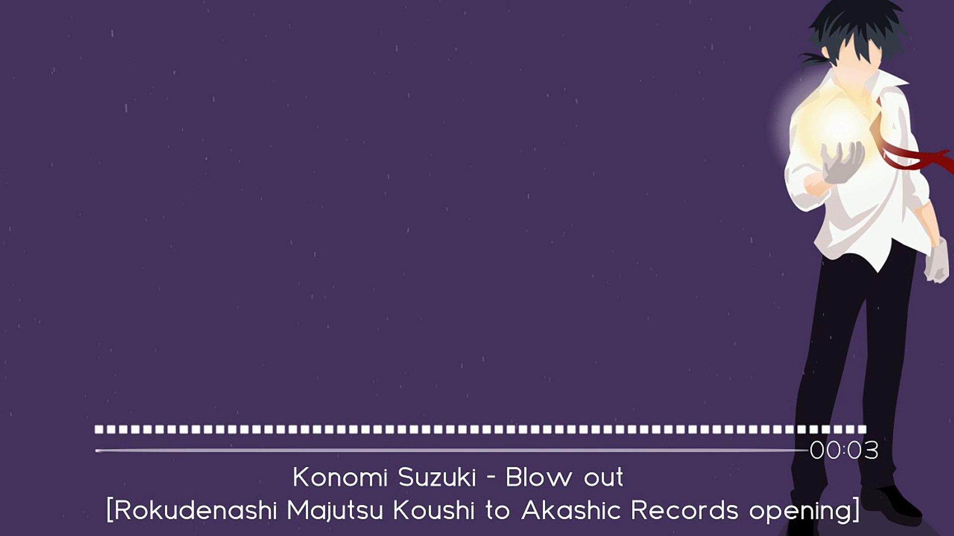 Konomi Suzuki Blow Out Rokudenashi Majutsu Koushi To Akashic