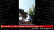 Kudüs'te İsrail Terörü! Ölen Filistinlinin Cenazesini İsrail Polisinden Böyle Kaçırdılar