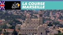 Best of (English) - Marseille - La Course by le Tour de France 2017