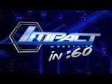 IMPACT In 60: Mar 20, 2015 - Angle vs Lashley for World Title, Ultimate X Tag Title Match..