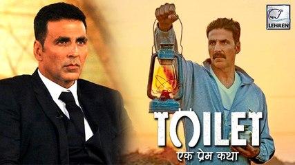 Akshay's Toilet-Ek Prem Katha To Suffer A BIG LOSS