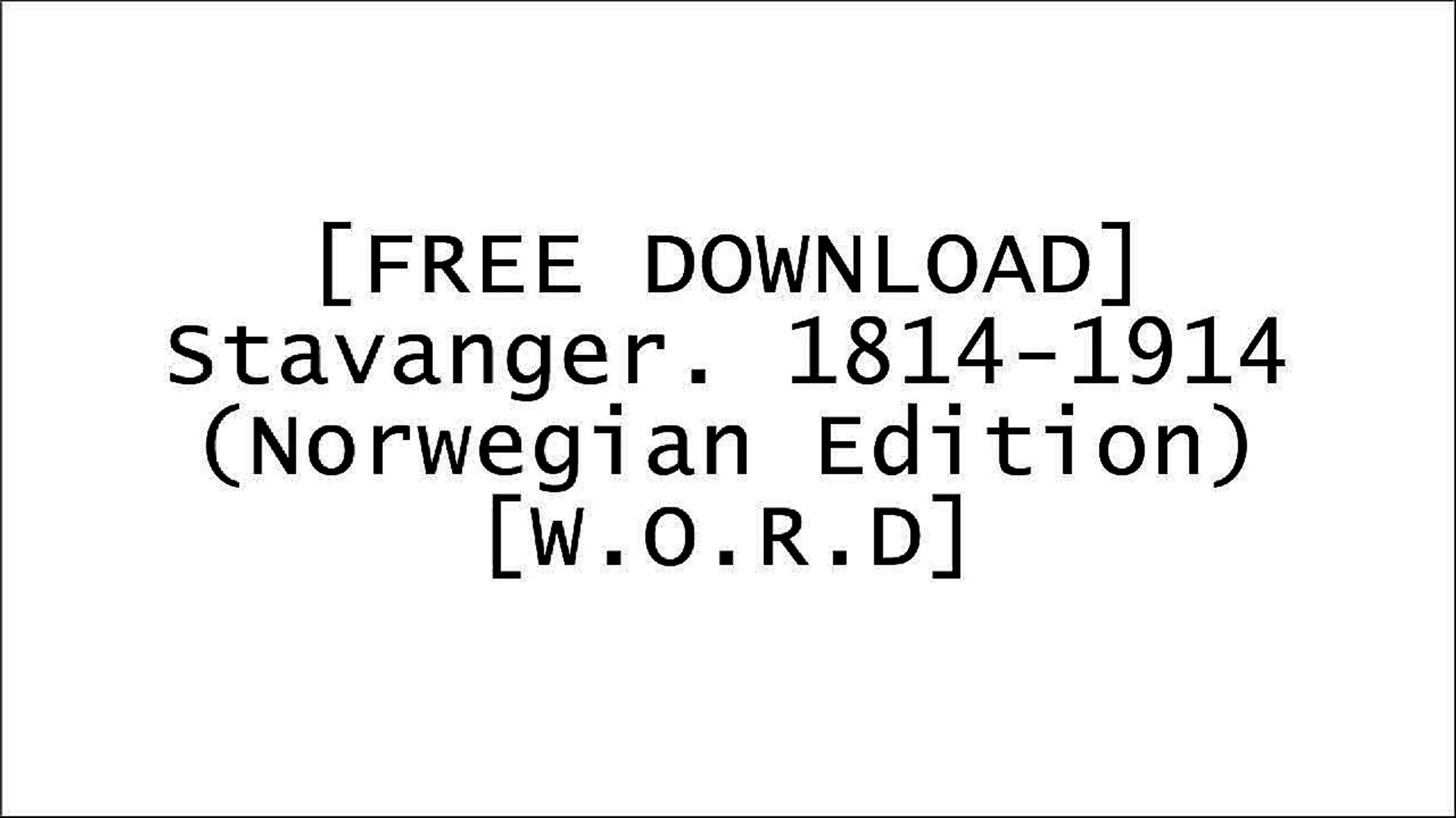 [KiKy0.[F.r.e.e] [D.o.w.n.l.o.a.d]] Stavanger. 1814-1914 (Norwegian Edition) by Unknown [R.A.R]