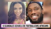 6 scandales sexuels de footballeurs Africains
