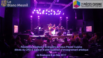 residence restitution B Angelini eleves du CRD et Pole d'enseignement Boulogne-B:  Mai 2017