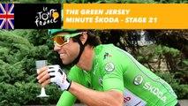 The ŠKODA green jersey minute - Stage 21 - Tour de France 2017