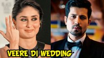Kareena To ROMANCE Sumit Vyas In Veere Di Wedding