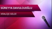 Süreyya Davulcuoğlu - Kraliçe Geldi (Full Albüm)
