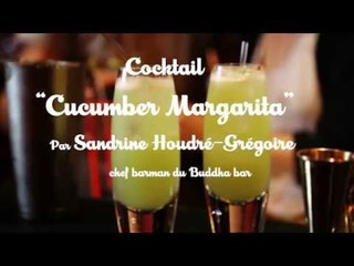 Cocktail Cucumber Margarita du Buddha-Bar Hotel