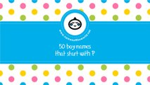 50 boy names that start with P - the best baby names - www.namesoftheworld.net