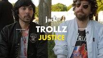Justice : « C'est sûr que notre musique donne mal au crâne » – Trollz | JACK