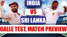 India takes on Sri Lanka in the first test match at Galle, Match Preview | Oneindia News