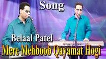 Belaal Patel - Mere Mehboob Qayamat Hogi