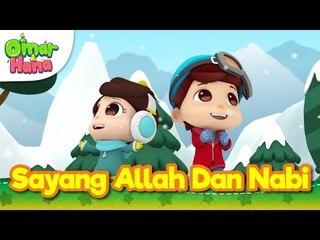 Lagu Kanak-Kanak Islam | Sayang Allah dan Nabi | Omar & Hana | Diceriakan Oleh Wildan