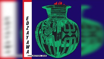 Edzayawa - Projection One (Full Album Stream)