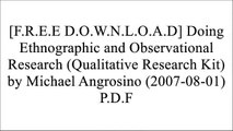 [ARwel.[Free Download Read]] Doing Ethnographic and Observational Research (Qualitative Research Kit) by Michael Angrosino (2007-08-01) by SAGE Publications (2007-08-01) ZIP
