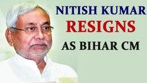 Nitish Kumar resigns as Bihar CM after corruption charges against Tejashwi Yadav |Oneindia News
