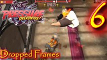 Dropped Frames Lets Play Pressure Overdrive Episode 6