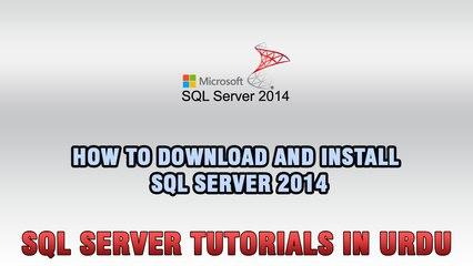 SQL Server Tutorials In Urdu & Hindi - Download and Install SQL Server 2014
