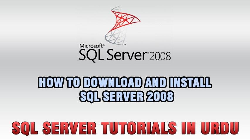 SQL Server Tutorials In Urdu & Hindi - Download and Install SQL Server 2008