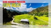 Leepa Valley Azad Kashmir