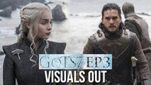Game of Thrones Season 7 Ep 3 Visuals Out | Daenerys Finally Meets Jon | 'The Queen's Justice'
