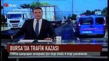 Bursa'da feci kaza: 1 ölü, 4 yaralı (Haber 27 07 2017)