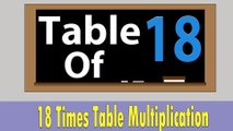 18 Times Table Multiplication   Learn 18x Table   Learn Eighteen Multiplication Tables For Kids