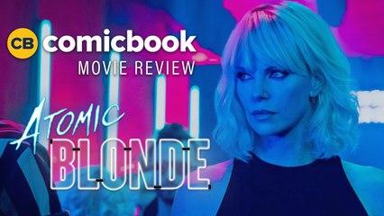 Atomic Blonde - ComicBook Movie Review